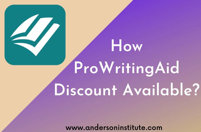 How ProWritingAid DiscountAvailable